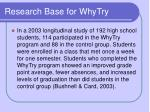 research base for whytry5
