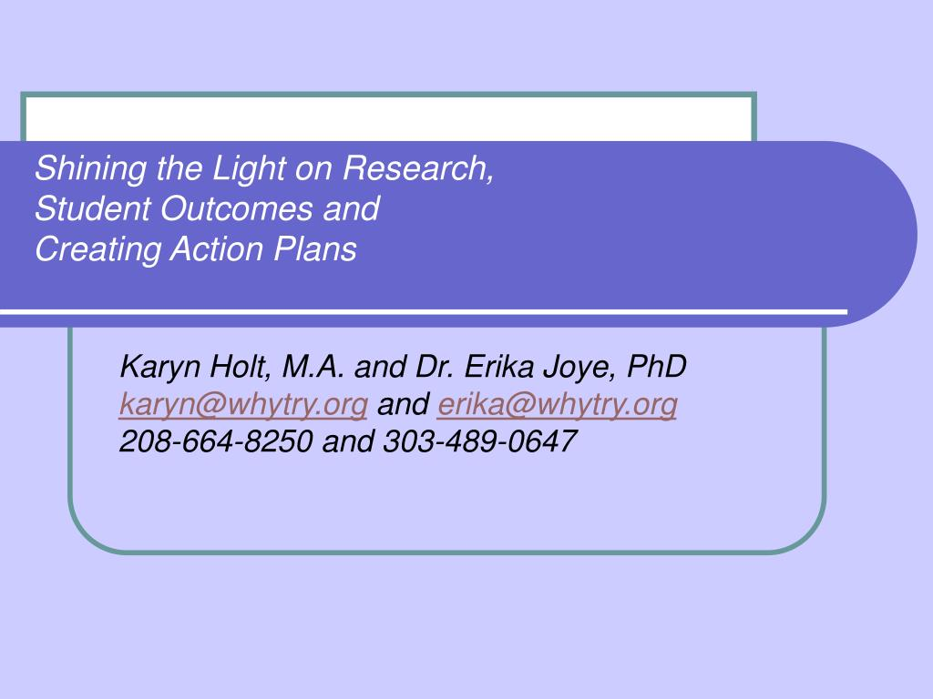 shining the light on research student outcomes and creating action plans l.