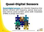 quasi digital sensors