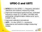 ufdc 2 and usti