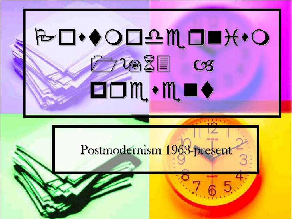 postmodernism 1963 present l.