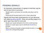 pending signals