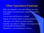 other operations features