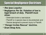 special negligence doctrines