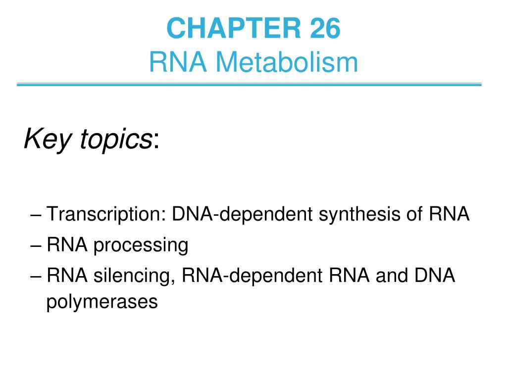 chapter 26 rna metabolism l.