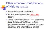 other economic contributions of malthus continued