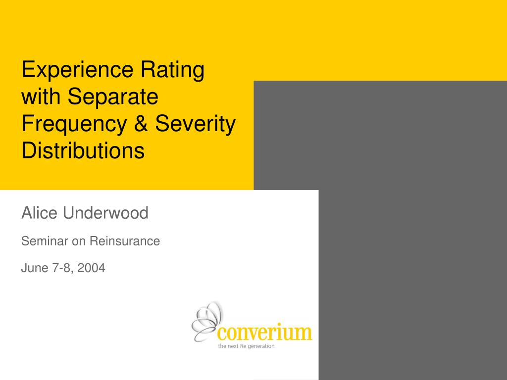 experience rating with separate frequency severity distributions l.
