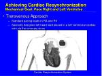achieving cardiac resynchronization mechanical goal pace right and left ventricles