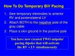 how to do temporary biv pacing
