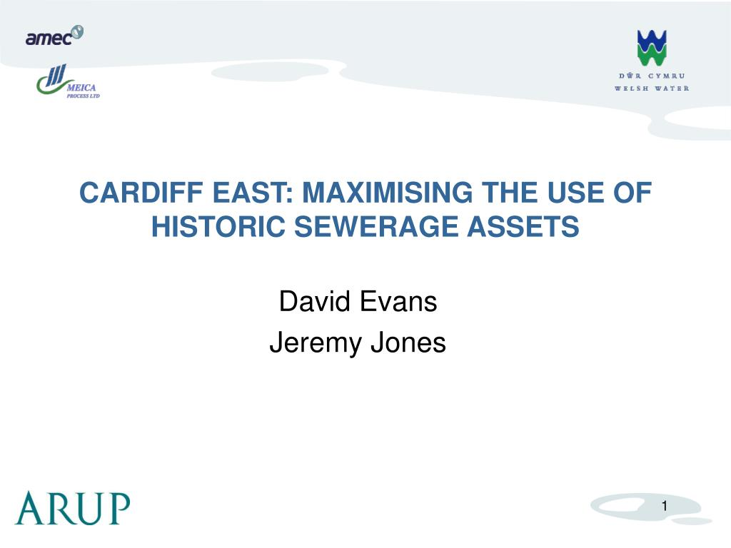 cardiff east maximising the use of historic sewerage assets l.