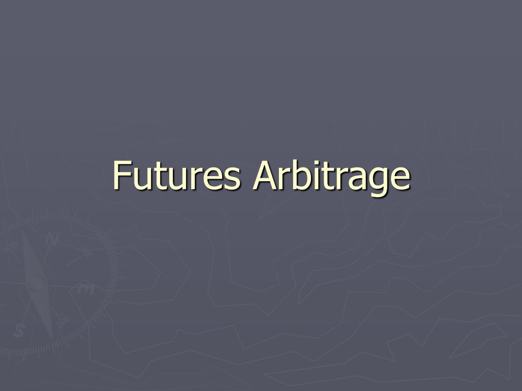 futures arbitrage l.