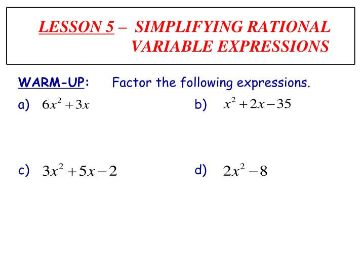 lesson 5 simplifying rational variable expressions n.