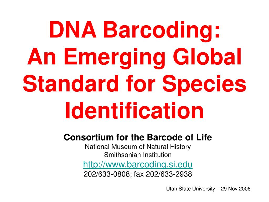 dna barcoding an emerging global standard for species identification l.