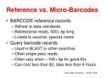 reference vs micro barcodes