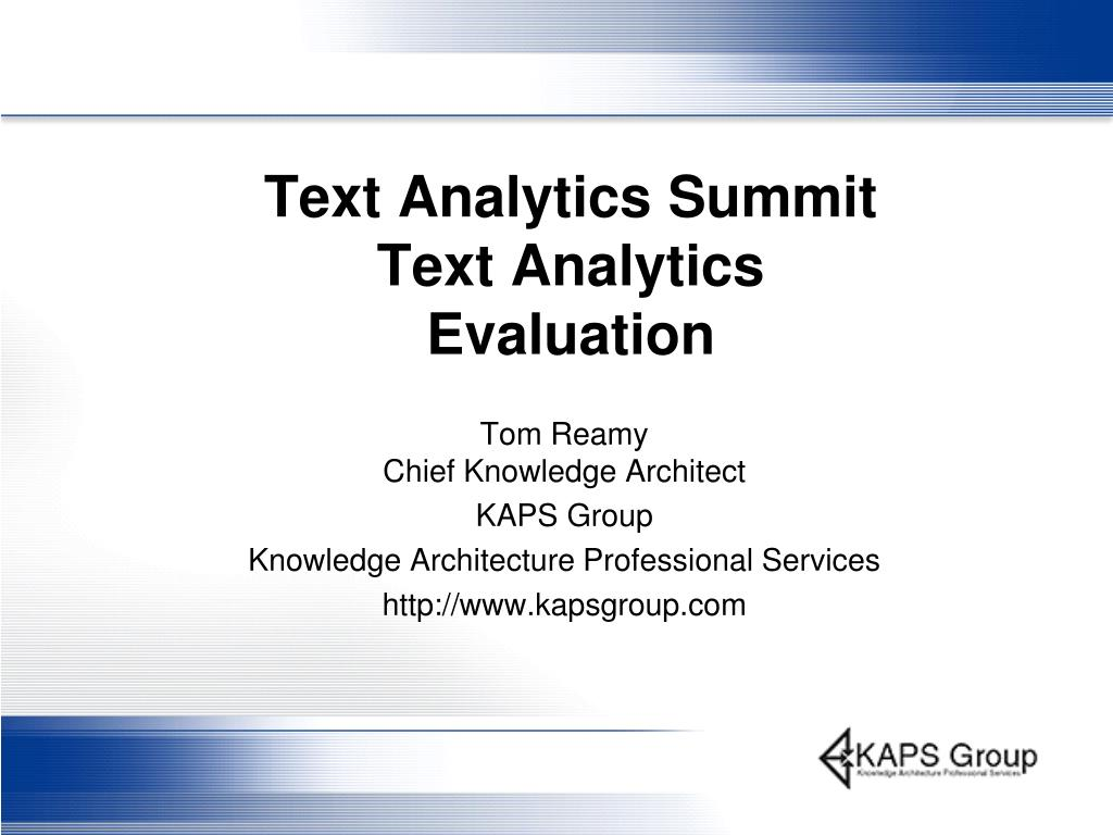 text analytics summit text analytics evaluation l.