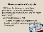 pharmaceutical controls