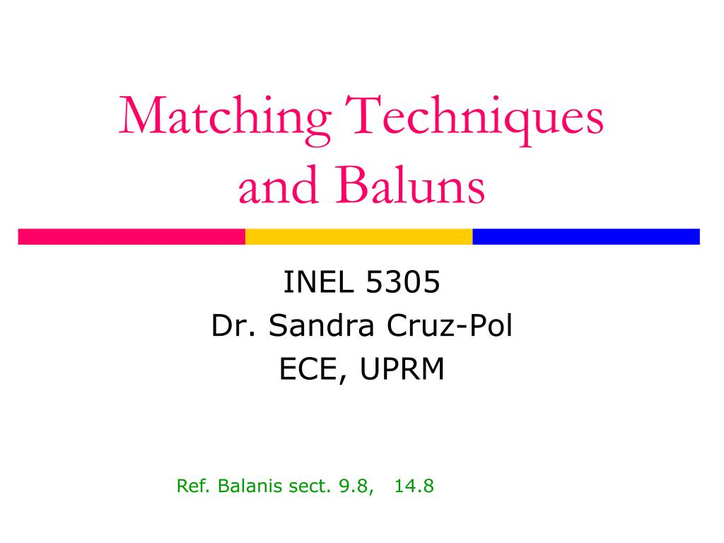 matching techniques and baluns l.