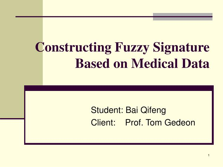 constructing fuzzy signature based on medical data n.