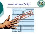 why do we clear a facility