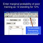 enter marginal probability of poor training as 12 standing for 12