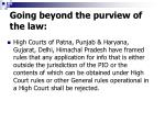 going beyond the purview of the law