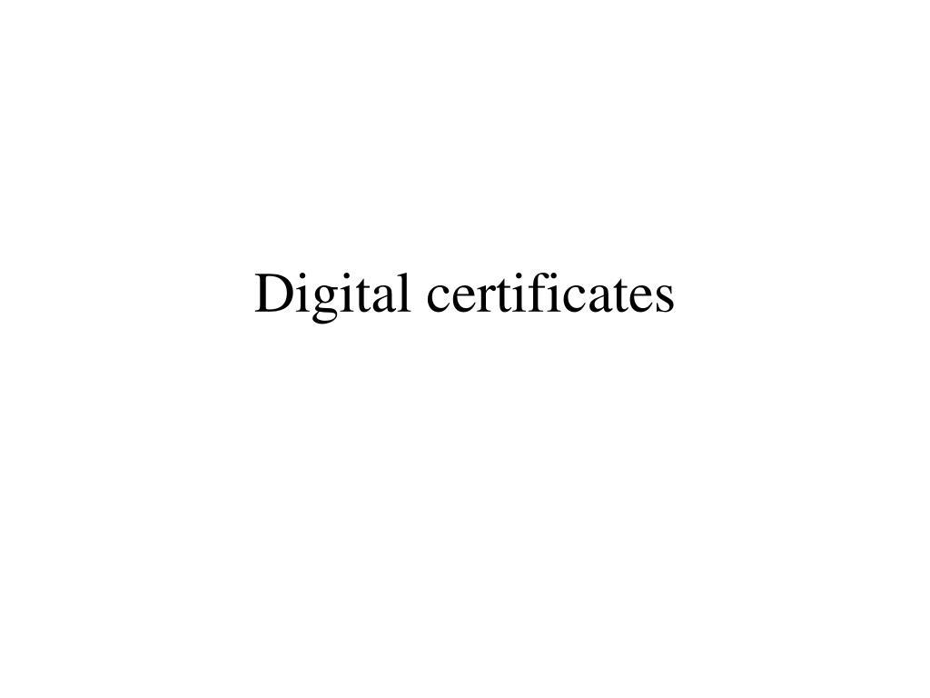 digital certificates l.