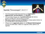 spelide f rsvarsspel 1 4 4 1 1