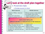 let s look at the draft plan together