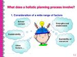 what does a holistic planning process involve
