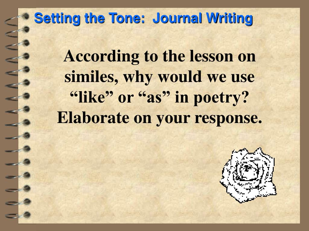 according to the lesson on similes why would we use like or as in poetry elaborate on your response l.
