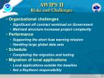 awips ii risks and challenges
