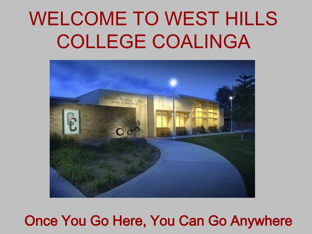 welcome to west hills college coalinga l.