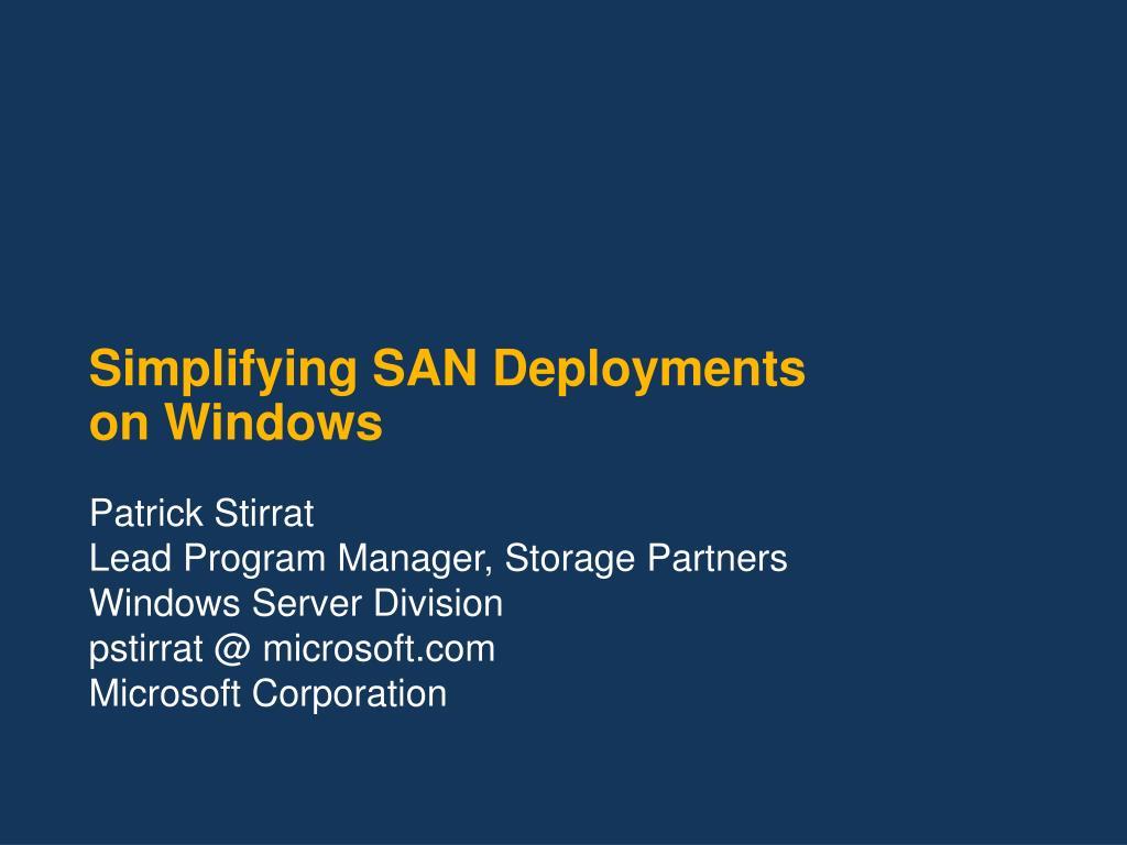 simplifying san deployments on windows l.