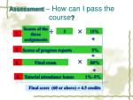 assessment how can i pass the course