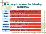 now can you answer the following questions