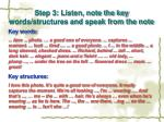 step 3 listen note the key words structures and speak from the note