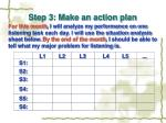step 3 make an action plan