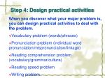 step 4 design practical activities
