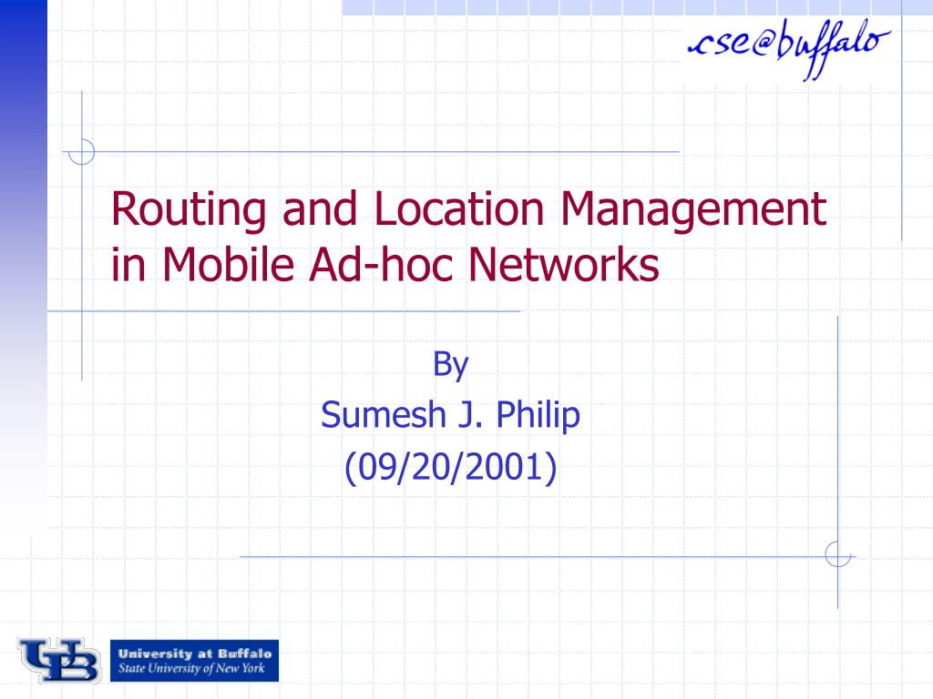 routing and location management in mobile ad hoc networks l.