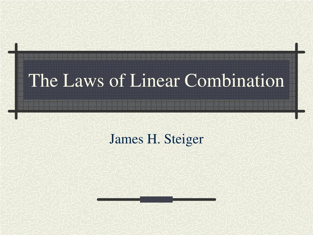 the laws of linear combination l.