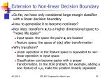 extension to non linear decision boundary
