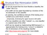 structural risk minimization srm39