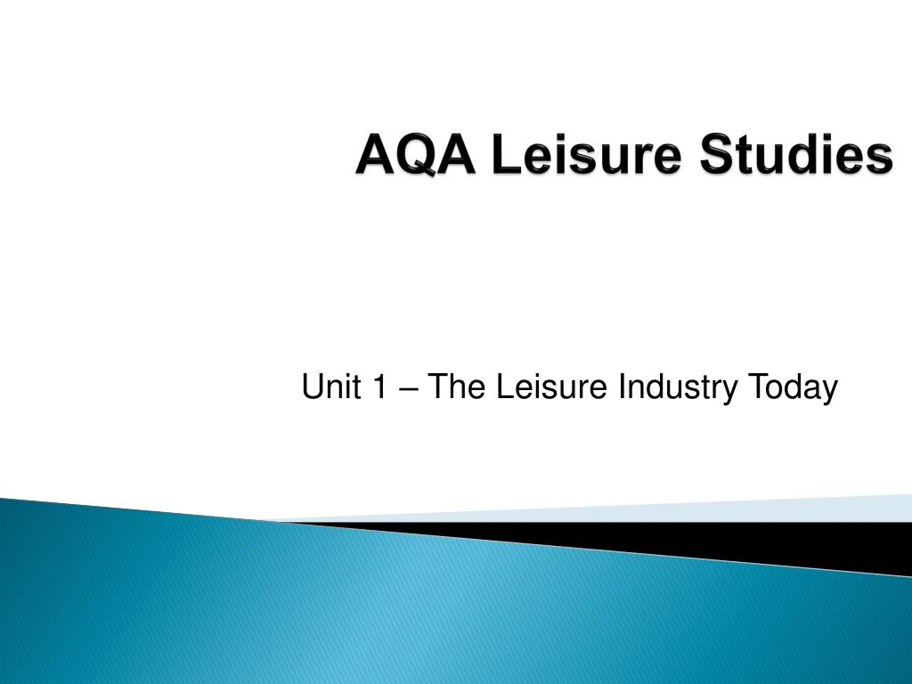 aqa leisure studies l.