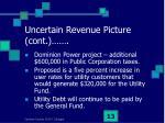 uncertain revenue picture cont13