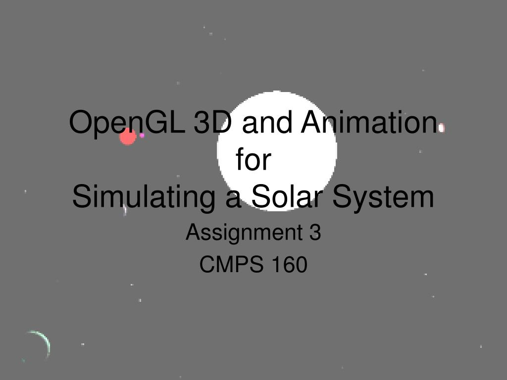 opengl 3d and animation for simulating a solar system l.