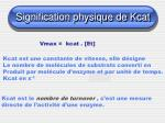 signification physique de kcat