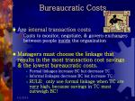 bureaucratic costs