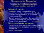 strategies for managing competitive relationships attempts to reduce uncertainty