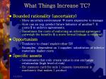 what things increase tc