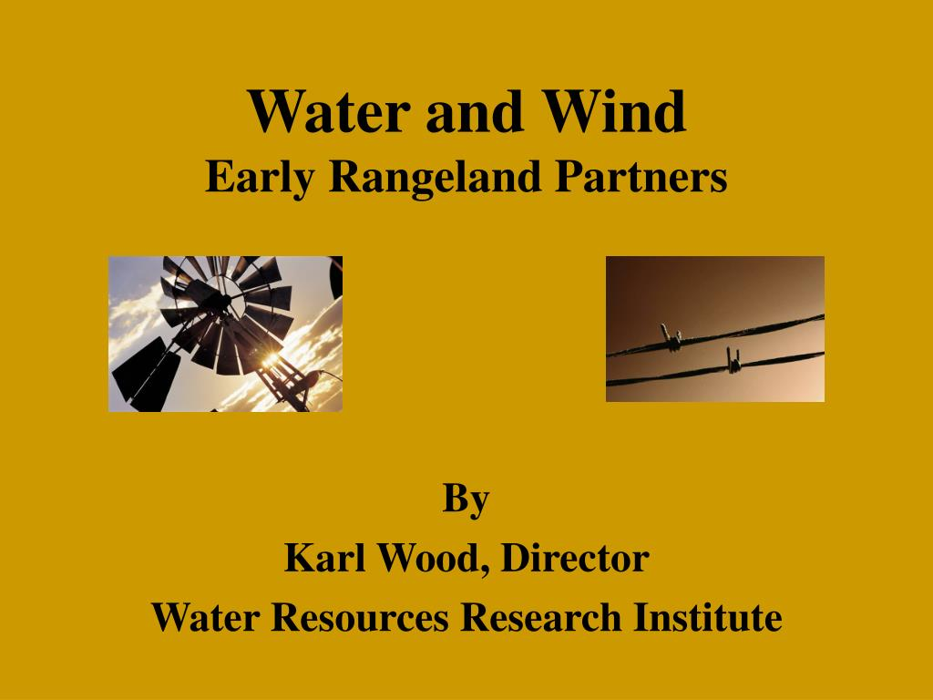 water and wind early rangeland partners l.